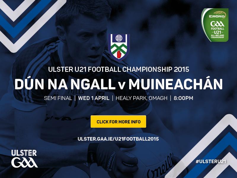 Ulster U21 Football Championship Semi Finals