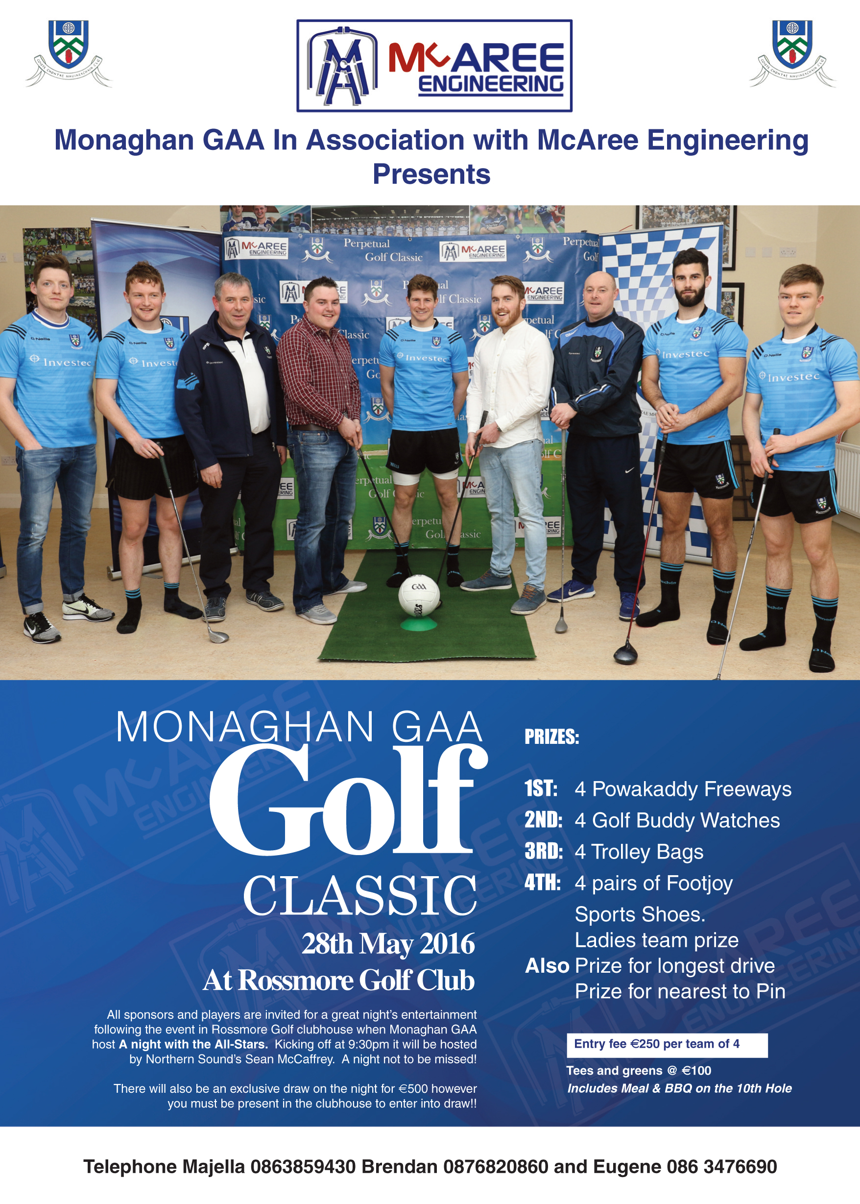 Mc Aree's sponsored Golf Classic Today- Up for the Match tonight