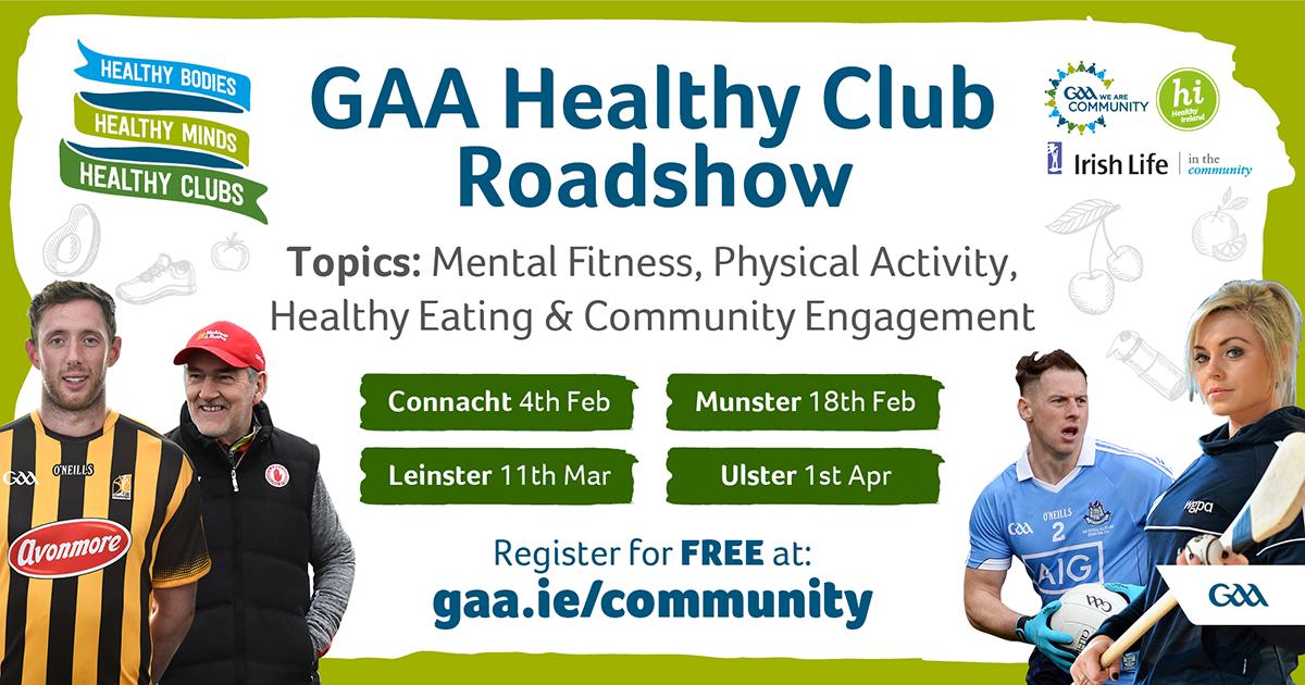 GAA's HEALTHY CLUB PROVINCIAL ROADSHOW