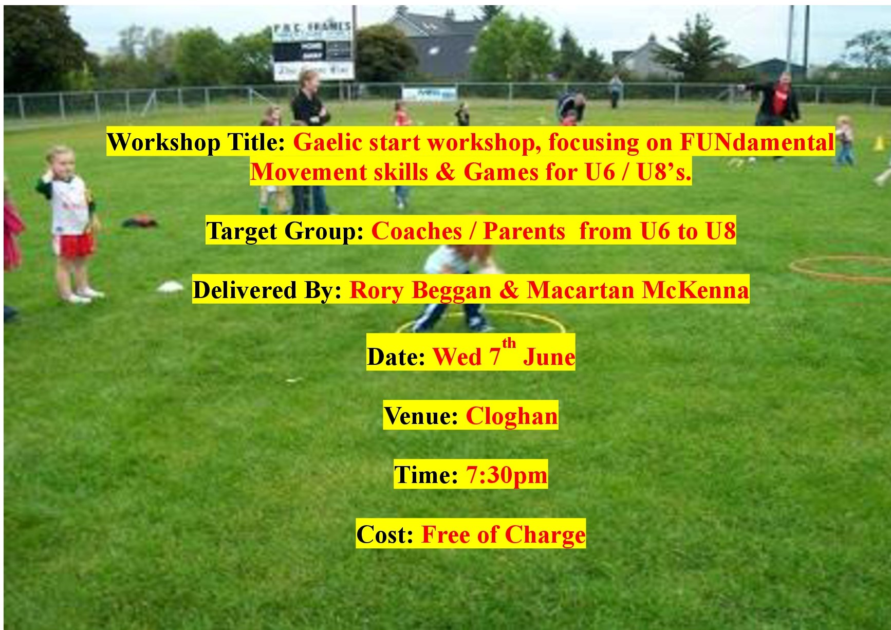 Coaching Workshop – Targeting U6 / 8 Coaches Wed 7th June @ 7:30pm in Cloghan