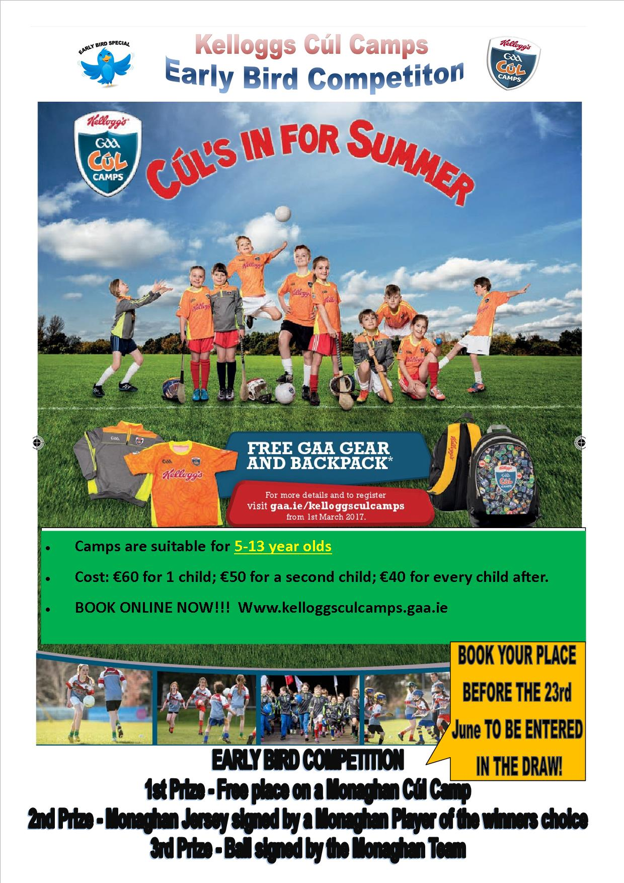 CúL CAMPS – EARLY BIRD COMPETITION – TIME IS RUNNING OUT TO ENTER!!