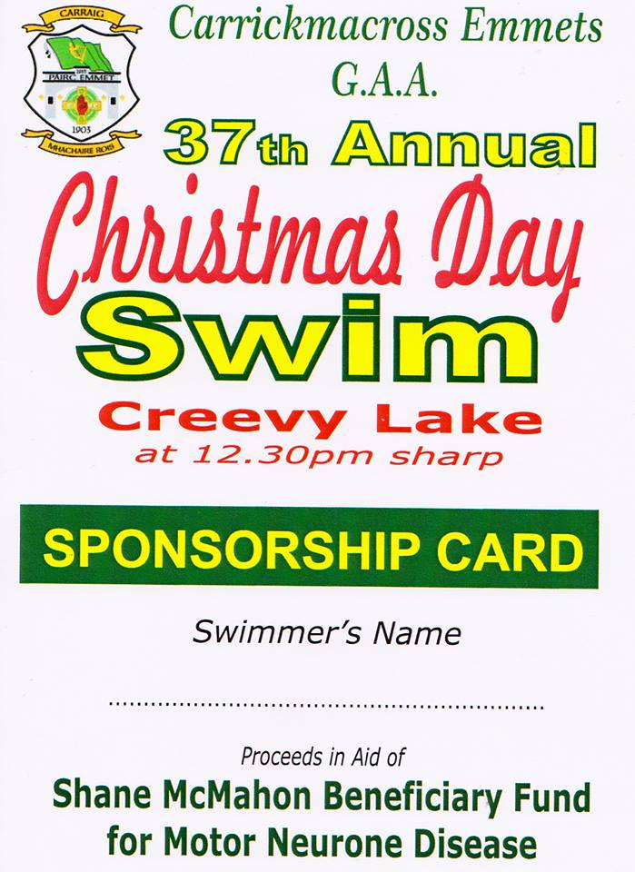 Carrickmacross Emmets GFC Christmas Day Swim  Main Beneficiary Shane McMahon