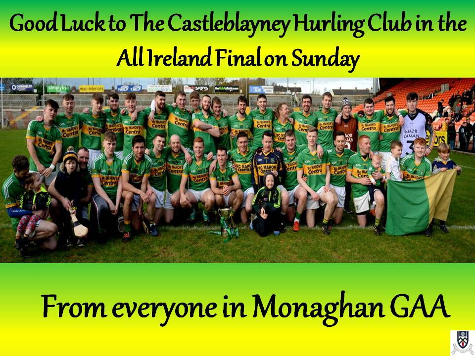 AIB All-Ireland Junior Club Hurling Final – Castleblayney Hurling V  Dunnamaggin (Sunday 10th)