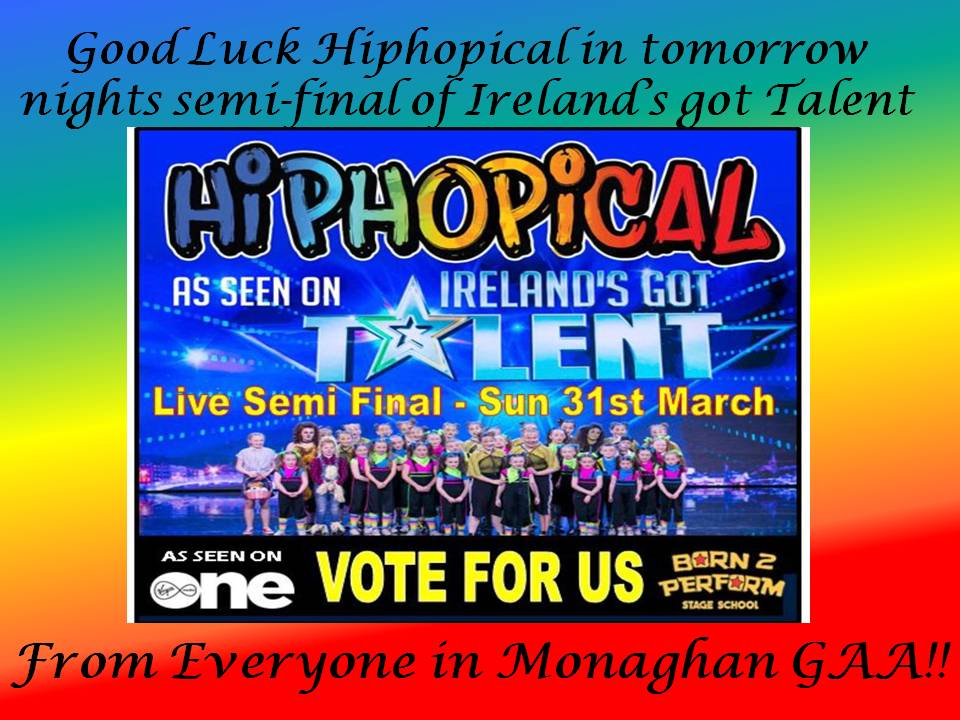Good Luck HipHopical from Monaghan GAA