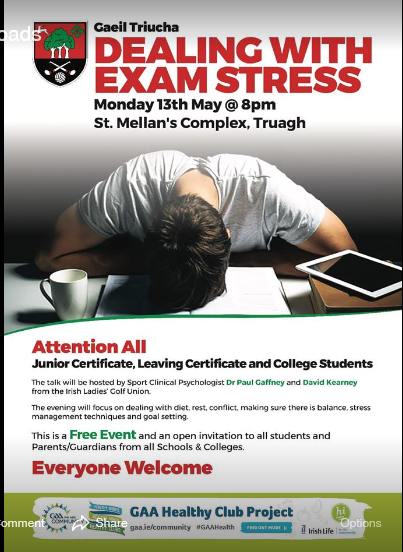 Dealing with Exam Stress  – in St. Mellans Complex, Truagh on 13th May at 8pm