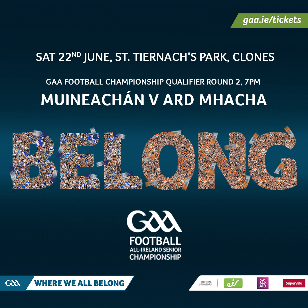 All Ireland Qualifiers Round 2 Monaghan V Armagh….  Please note Ticket Information