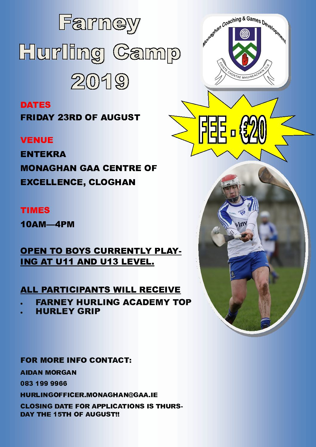 Monaghan Farney Hurling Camp 2019 – 1 Day event on Friday 23rd August…..