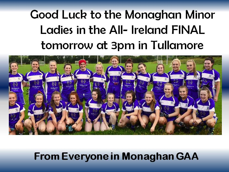 Countdown is on… Good Luck to the Monaghan Minor Ladies tomorrow