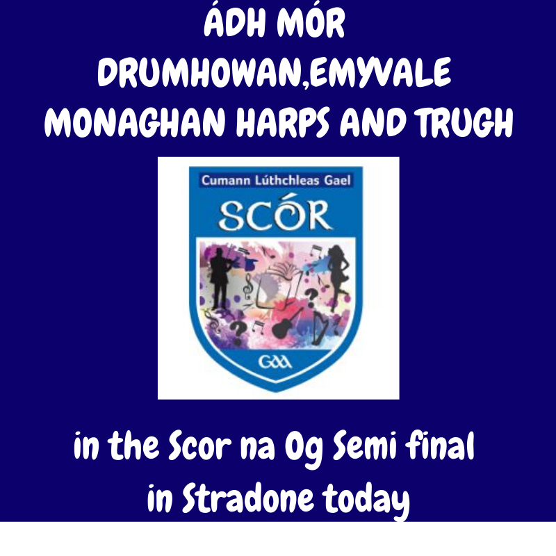 Ádh Mór to our Ulster GAA Scor na Og Semi Finalists today